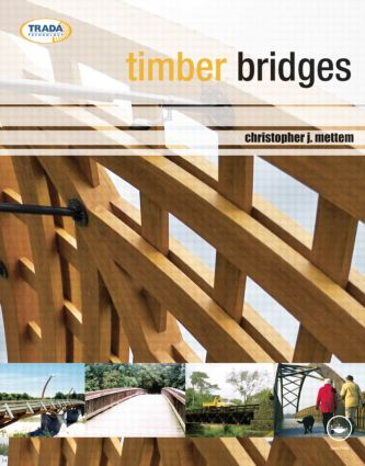 Timber Bridges: 1st Edition (Paperback) book cover