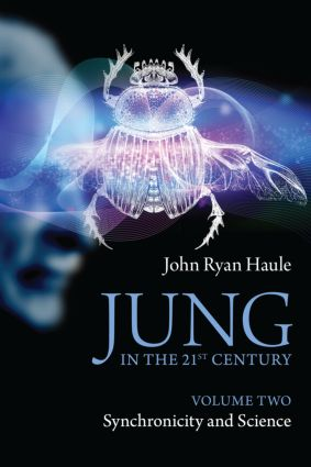Jung in the 21st Century Volume Two: Synchronicity and Science (Paperback) book cover