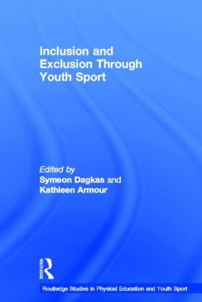 Inclusion and Exclusion Through Youth Sport (Hardback) book cover