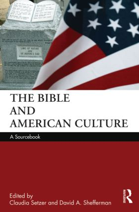 The Bible and American Culture: A Sourcebook (Paperback) book cover