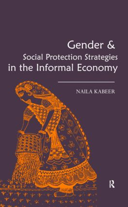 Gender & Social Protection Strategies in the Informal Economy (Hardback) book cover