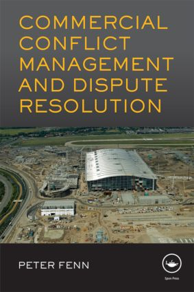 Commercial Conflict Management and Dispute Resolution (Hardback) book cover