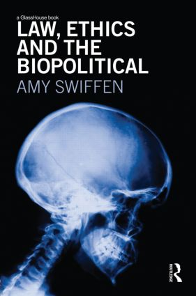Law, Ethics and the Biopolitical book cover