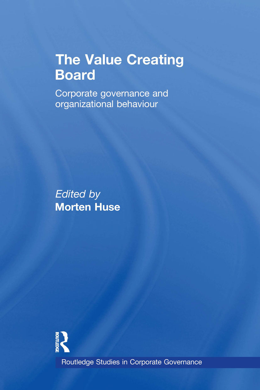 The Value Creating Board: Corporate Governance and Organizational Behaviour (Paperback) book cover