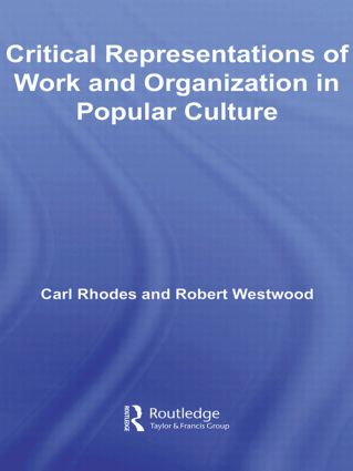 Critical Representations of Work and Organization in Popular Culture (Paperback) book cover
