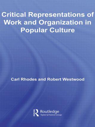 Critical Representations of Work and Organization in Popular Culture book cover