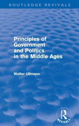 Principles of Government and Politics in the Middle Ages (Routledge Revivals) (Paperback) book cover