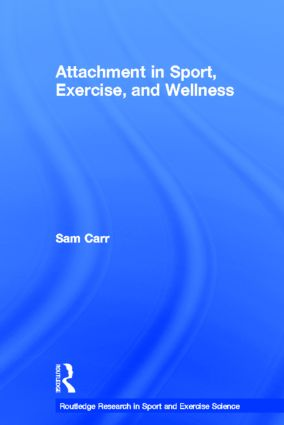 Attachment in Sport, Exercise and Wellness (Hardback) book cover