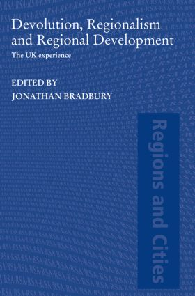 Devolution, Regionalism and Regional Development: The UK Experience (Paperback) book cover