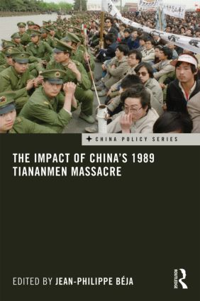 The Impact of China's 1989 Tiananmen Massacre (Hardback) book cover