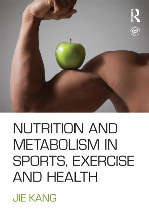 Nutrition and Metabolism in Sports, Exercise and Health (Paperback) book cover