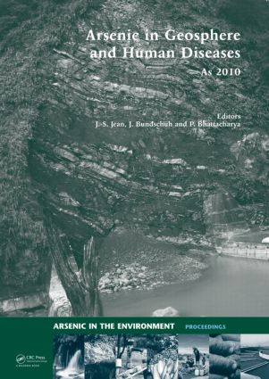 Arsenic in Geosphere and Human Diseases; Arsenic 2010: Proceedings of the Third International Congress on Arsenic in the Environment (As-2010) (Hardback) book cover