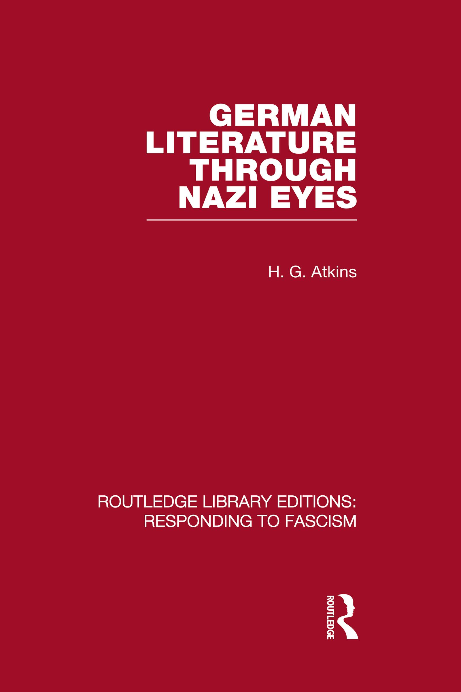German Literature Through Nazi Eyes (RLE Responding to Fascism) (Hardback) book cover