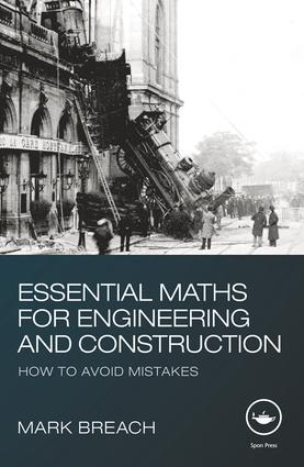 Essential Maths for Engineering and Construction: How to Avoid Mistakes, 1st Edition (Paperback) book cover