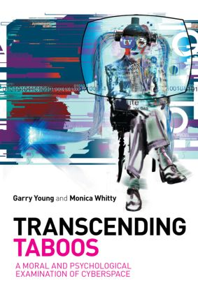 Transcending Taboos: A Moral and Psychological Examination of Cyberspace (Paperback) book cover