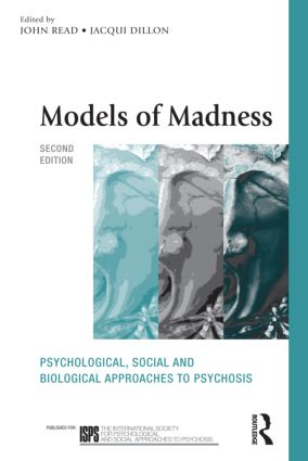 Models of Madness: Psychological, Social and Biological Approaches to Psychosis book cover