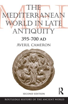 The Mediterranean World in Late Antiquity: AD 395-700 book cover