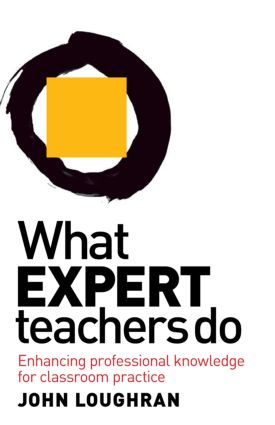 What Expert Teachers Do: Enhancing Professional Knowledge for Classroom Practice, 1st Edition (Paperback) book cover