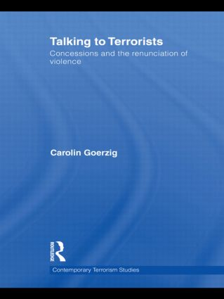 Talking to Terrorists: Concessions and the Renunciation of Violence book cover