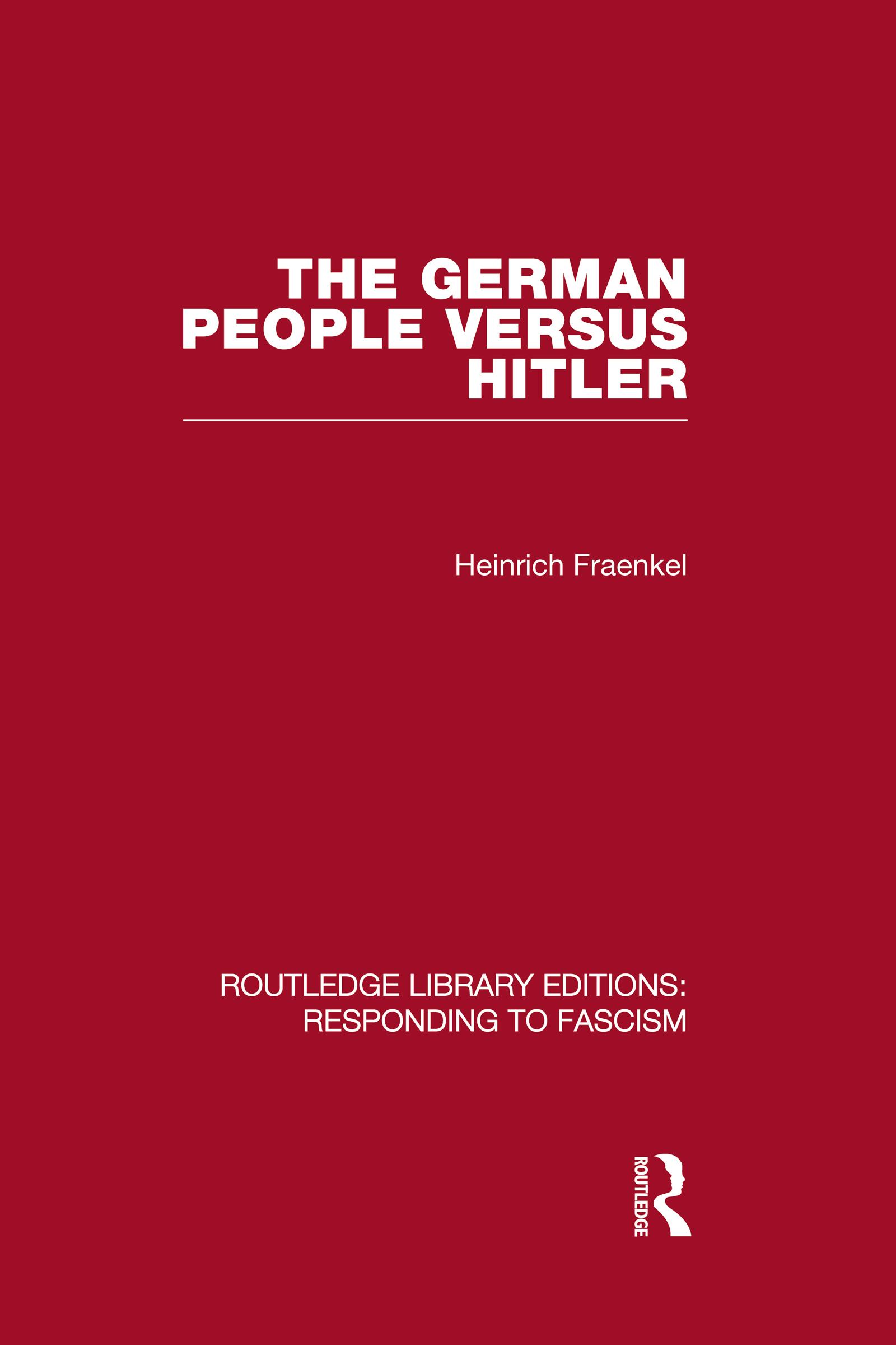 The German People versus Hitler (RLE Responding to Fascism) (Hardback) book cover