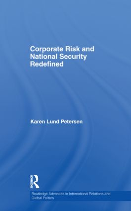 Corporate Risk and National Security Redefined (Hardback) book cover