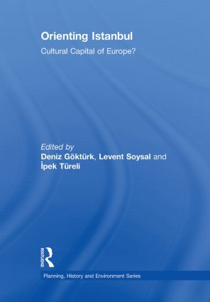 Orienting Istanbul: Cultural Capital of Europe? book cover