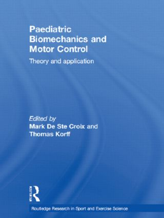 Paediatric Biomechanics and Motor Control: Theory and Application (Hardback) book cover