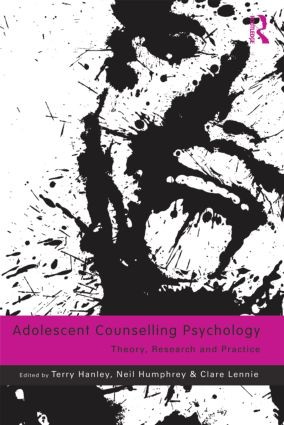 Adolescent Counselling Psychology: Theory, Research and Practice, 1st Edition (Paperback) book cover