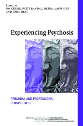 Experiencing Psychosis: Personal and Professional Perspectives, 1st Edition (Paperback) book cover