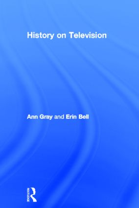 History on Television: 1st Edition (Hardback) book cover