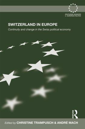 Switzerland in Europe: Continuity and Change in the Swiss Political Economy (Hardback) book cover