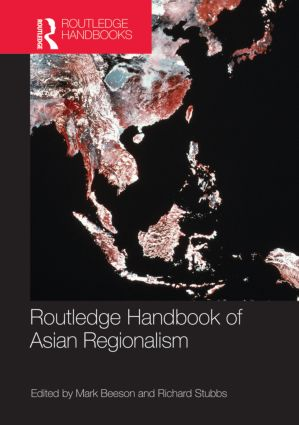 Routledge Handbook of Asian Regionalism (Hardback) book cover