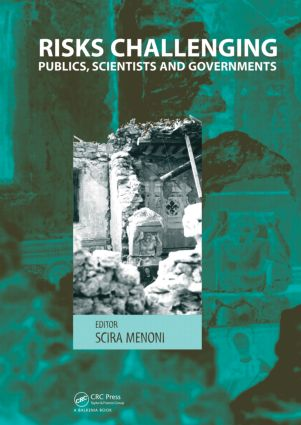 Risks Challenging Publics, Scientists and Governments: 1st Edition (Hardback) book cover