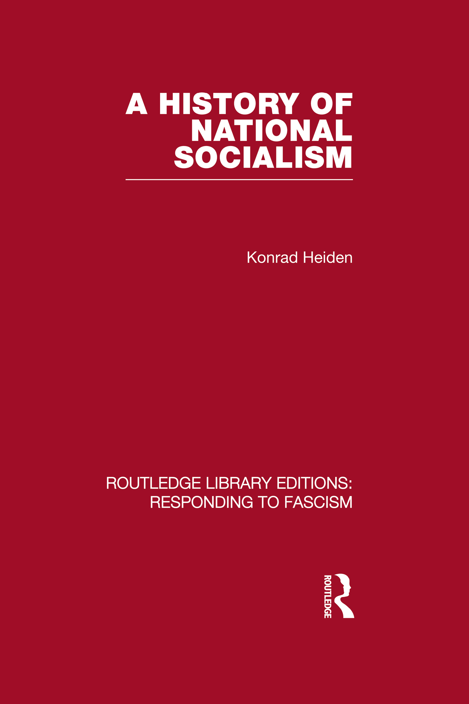 A History of National Socialism (RLE Responding to Fascism) (Hardback) book cover