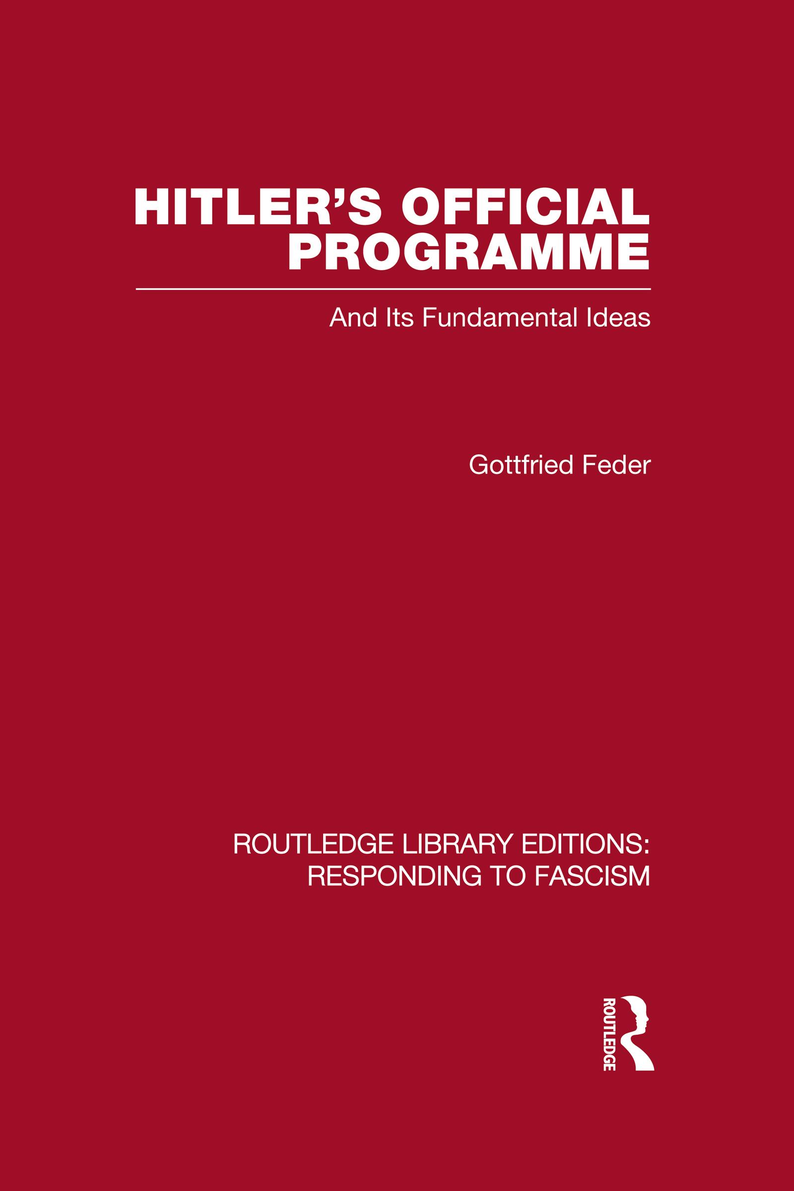 Hitler's Official Programme RLE Responding to Fascism (Hardback) book cover