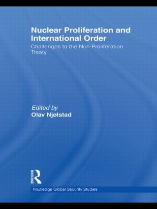 Nuclear Proliferation and International Order: Challenges to the Non-Proliferation Treaty (Hardback) book cover