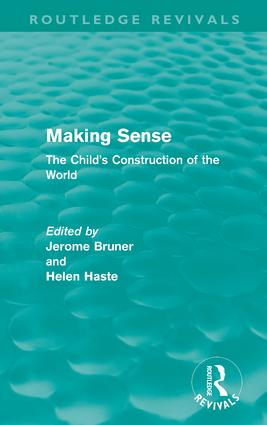 Making Sense (Routledge Revivals): The Child's Construction of the World (Hardback) book cover