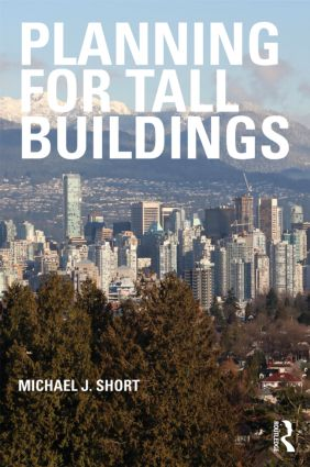 Planning for Tall Buildings: 1st Edition (Paperback) book cover