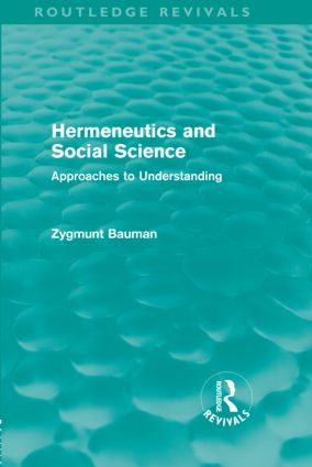 Hermeneutics and Social Science (Routledge Revivals): Approaches to Understanding, 1st Edition (Hardback) book cover