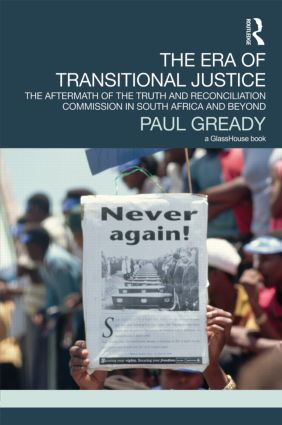 The Era of Transitional Justice: The Aftermath of the Truth and Reconciliation Commission in South Africa and Beyond book cover