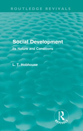 Social Development (Routledge Revivals): Its Nature and Conditions (Paperback) book cover