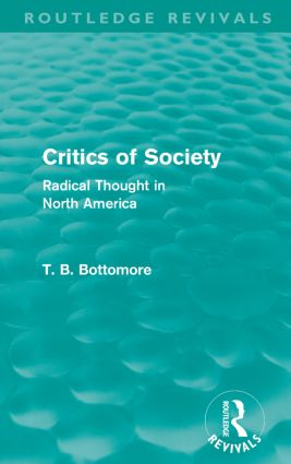Critics of Society (Routledge Revivals): Radical Thoughts in North America (Paperback) book cover