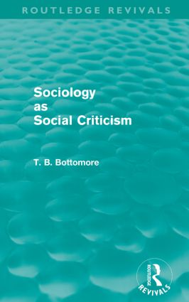 Sociology as Social Criticism (Routledge Revivals)