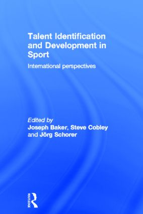 Talent Identification and Development in Sport: International Perspectives book cover