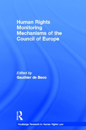 Human Rights Monitoring Mechanisms of the Council of Europe (Hardback) book cover