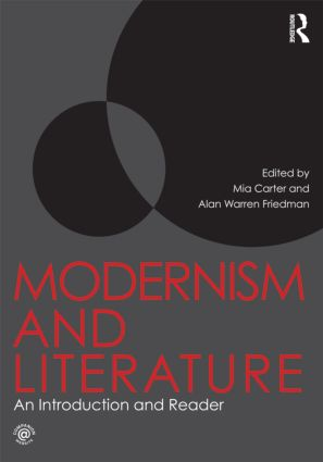 Modernism and Literature: An Introduction and Reader (Paperback) book cover