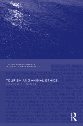 Tourism and Animal Ethics (Hardback) book cover