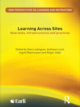 Learning Across Sites: New Tools, Infrastructures and Practices book cover
