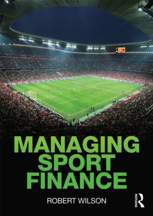 Managing Sport Finance: 1st Edition (Paperback) book cover