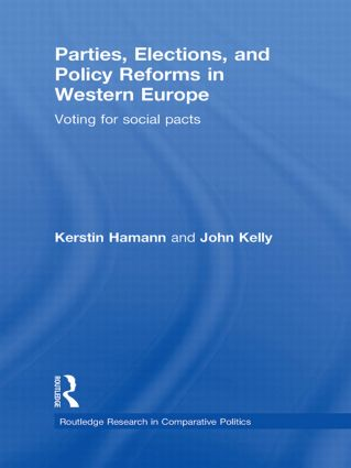 Parties, Elections, and Policy Reforms in Western Europe: Voting for Social Pacts (Hardback) book cover